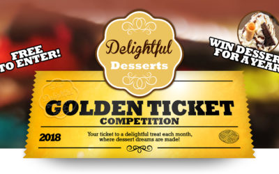 Win Dessert for a Year! in our Golden Ticket Competition